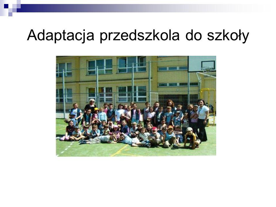 Adaptacja przedszkola do szkoły