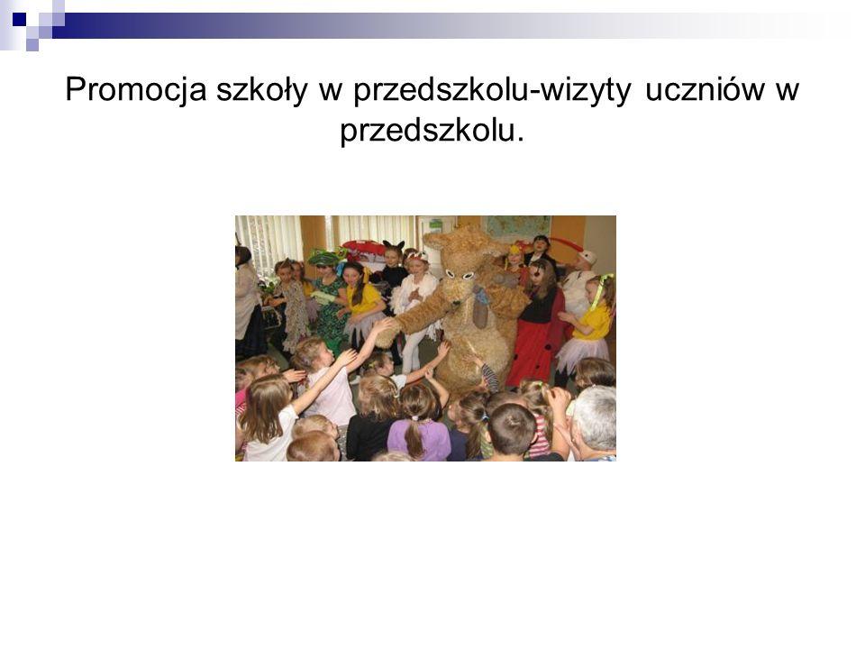 Promocja szkoły w przedszkolu-wizyty uczniów w przedszkolu.