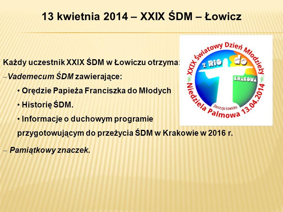 13 kwietnia 2014 – XXIX ŚDM – Łowicz
