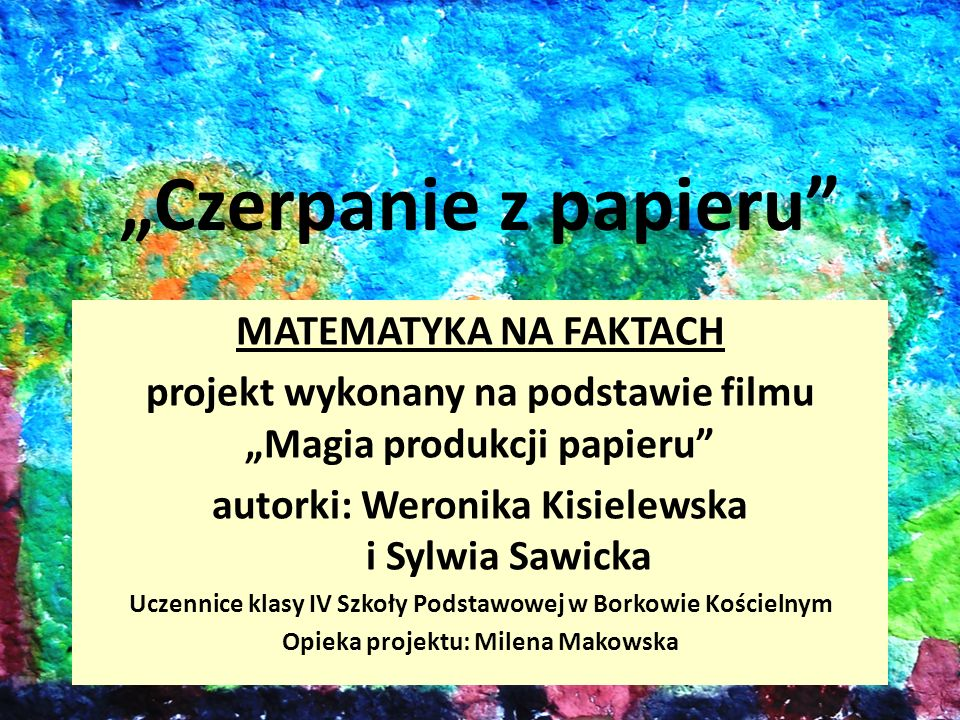 """""""Czerpanie z papieru MATEMATYKA NA FAKTACH"""