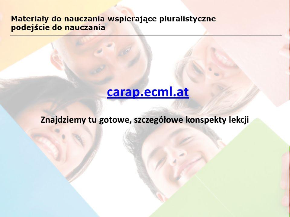 carap.ecml.at Znajdziemy tu gotowe, szczegółowe konspekty lekcji