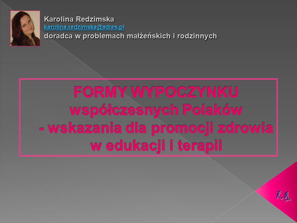 Karolina Redzimska karolina.redzimska@adres.pl. doradca w problemach małżeńskich i rodzinnych.