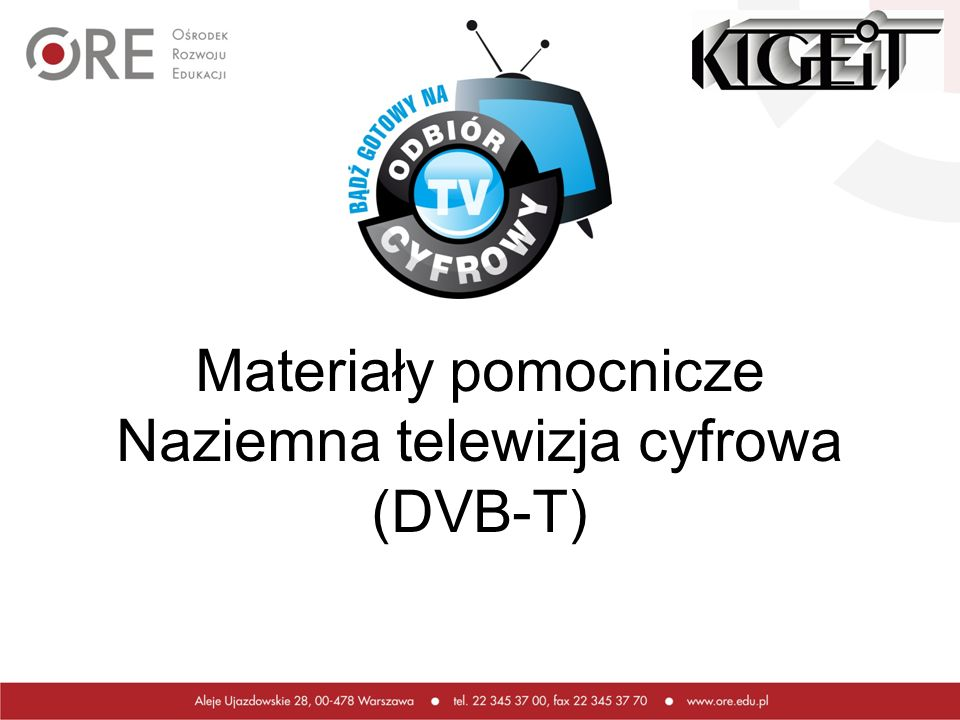 Materiały pomocnicze Naziemna telewizja cyfrowa (DVB-T)