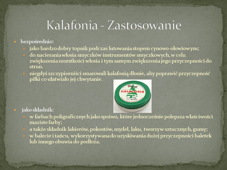 Kalafonia - Zastosowanie