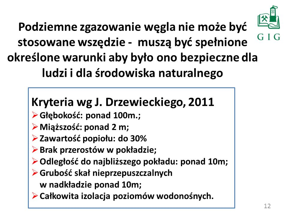 Kryteria wg J. Drzewieckiego, 2011