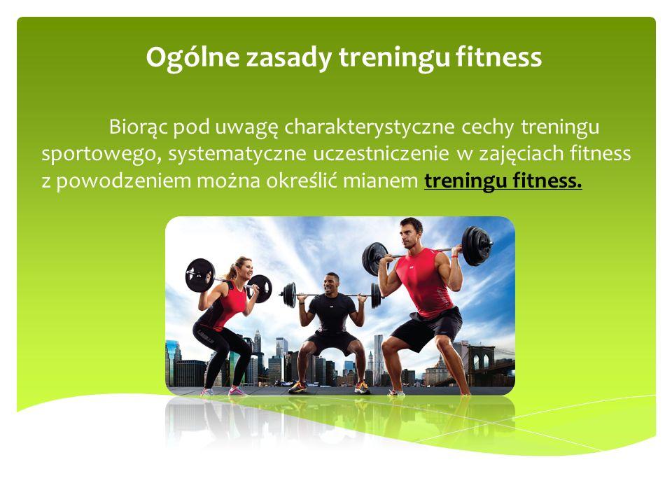 Ogólne zasady treningu fitness