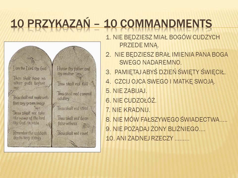 10 PRZYKAZAŃ – 10 COMMANDMENTS