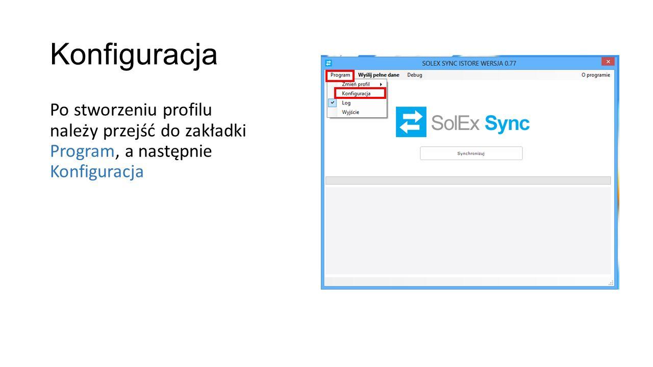 Konfiguracja Po stworzeniu profilu należy przejść do zakładki Program, a następnie Konfiguracja