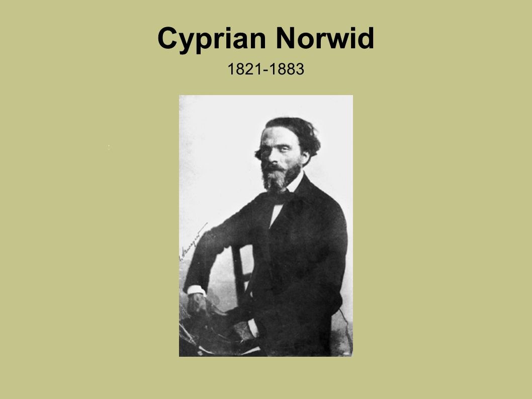 Cyprian Norwid 1821-1883