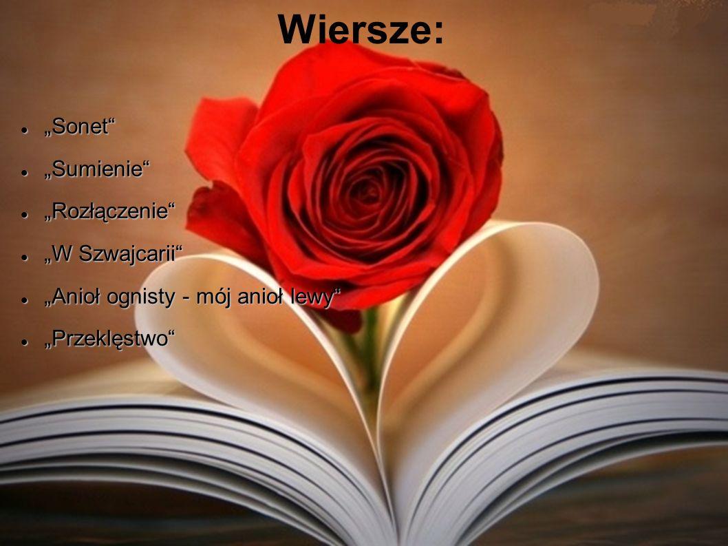 """Wiersze: """"Sonet """"Sumienie """"Rozłączenie """"W Szwajcarii"""
