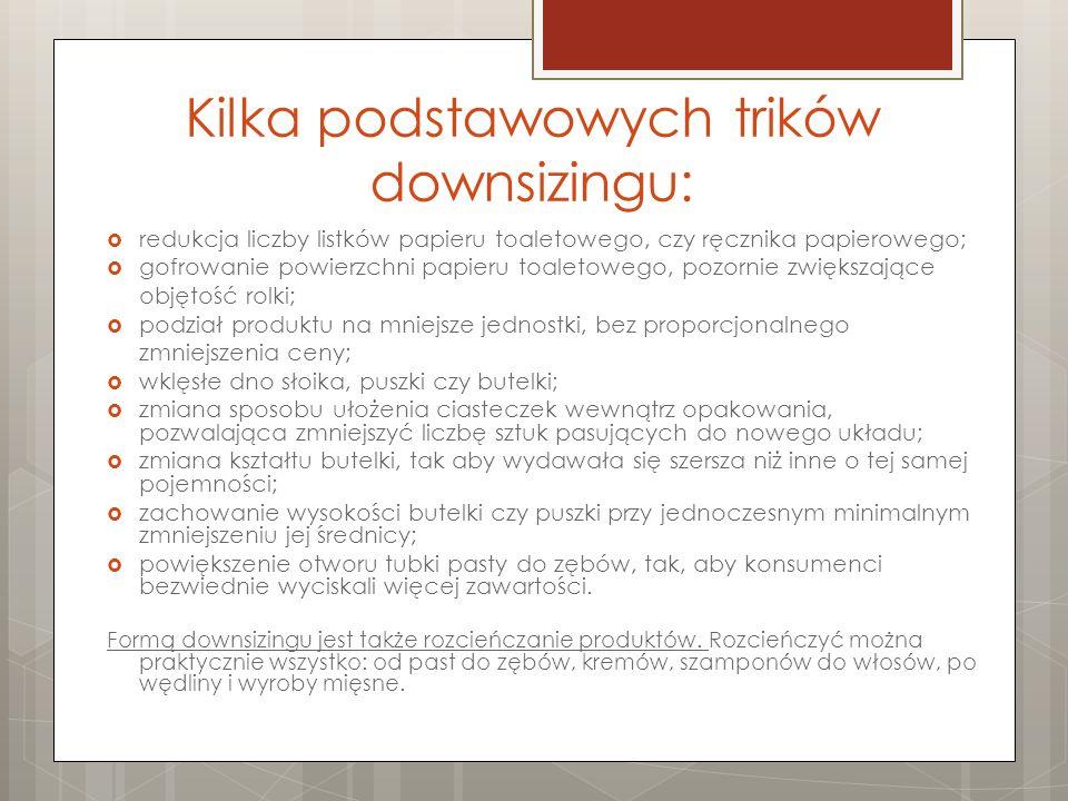 Kilka podstawowych trików downsizingu: