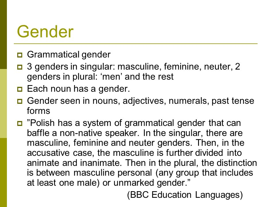 Gender Grammatical gender