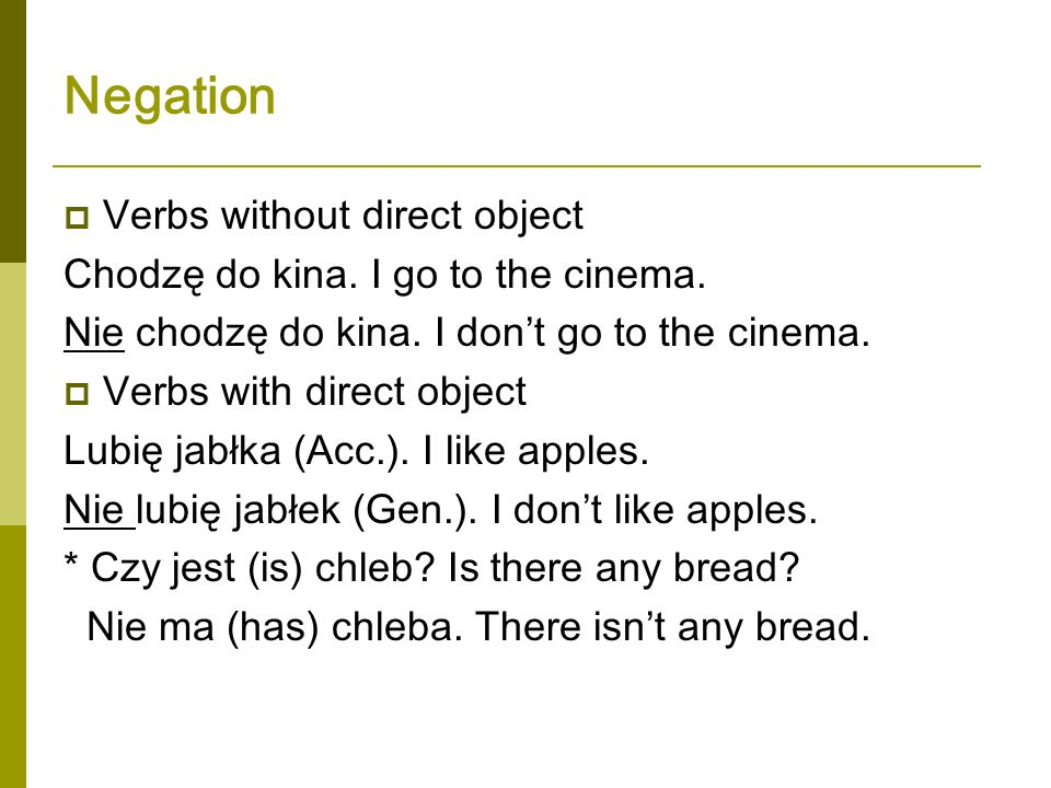 Negation Verbs without direct object