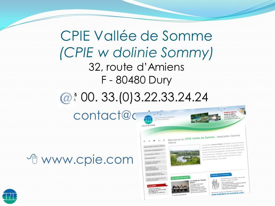 CPIE Vallée de Somme (CPIE w dolinie Sommy) 00. 33.(0)3.22.33.24.24