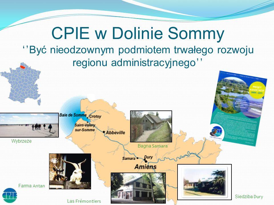 CPIE w Dolinie Sommy ''Być nieodzownym podmiotem trwałego rozwoju regionu administracyjnego''