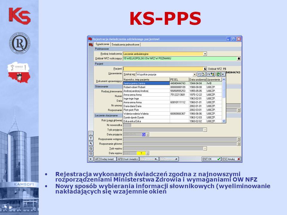 KS-PPS Rejestracja wykonanych świadczeń zgodna z najnowszymi rozporządzeniami Ministerstwa Zdrowia i wymaganiami OW NFZ.