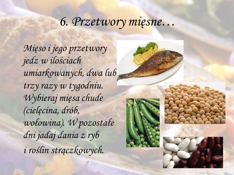 6. Przetwory mięsne…