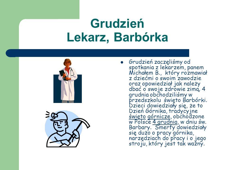 Grudzień Lekarz, Barbórka