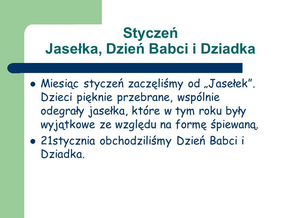 Styczeń Jasełka, Dzień Babci i Dziadka
