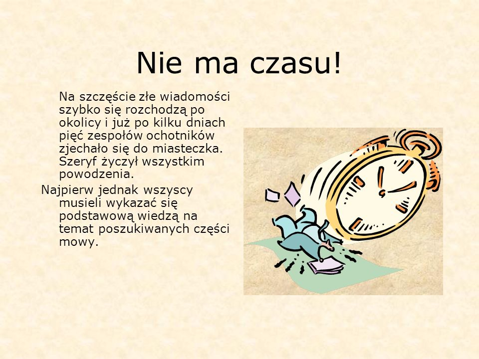 Nie ma czasu!