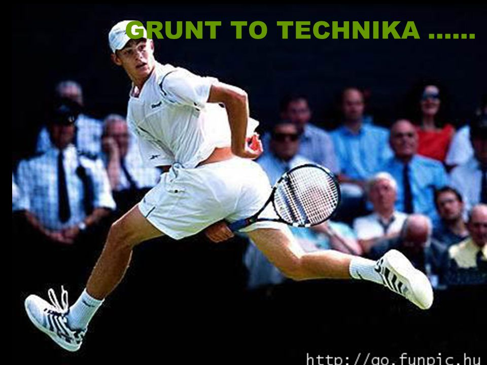 GRUNT TO TECHNIKA ......
