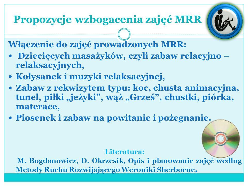 Propozycje wzbogacenia zajęć MRR
