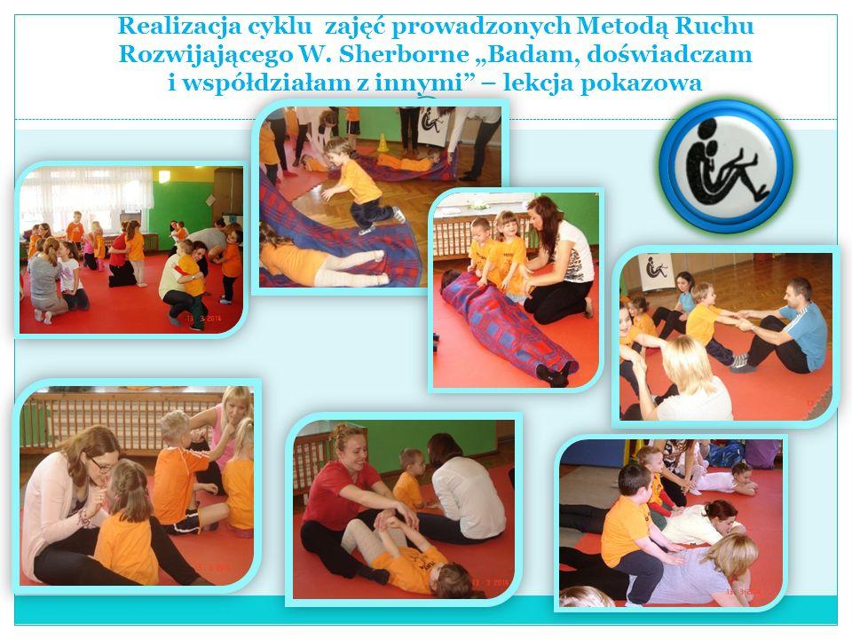 Realizacja cyklu zajęć prowadzonych Metodą Ruchu Rozwijającego W