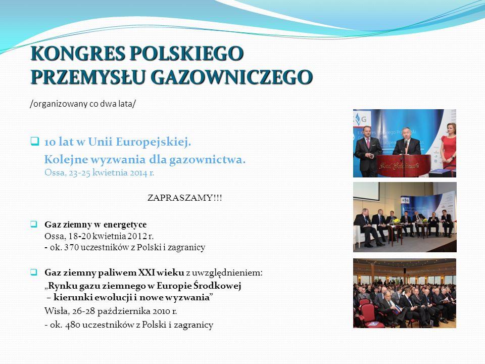 KONGRES POLSKIEGO PRZEMYSŁU GAZOWNICZEGO /organizowany co dwa lata/