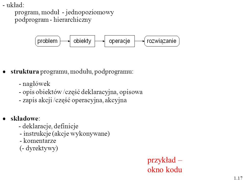 przykład – okno kodu układ: program, moduł - jednopoziomowy