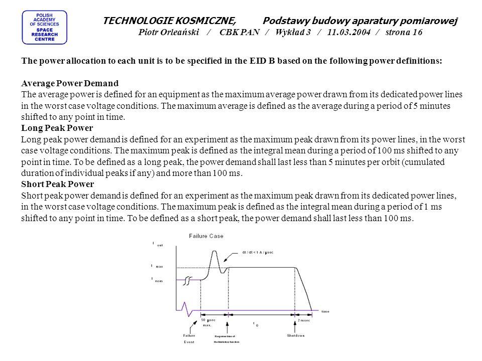 TECHNOLOGIE KOSMICZNE, Podstawy budowy aparatury pomiarowej Piotr Orleański / CBK PAN / Wykład 3 / 11.03.2004 / strona 16