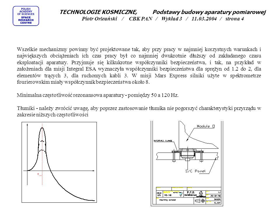 TECHNOLOGIE KOSMICZNE, Podstawy budowy aparatury pomiarowej Piotr Orleański / CBK PAN / Wykład 3 / 11.03.2004 / strona 4