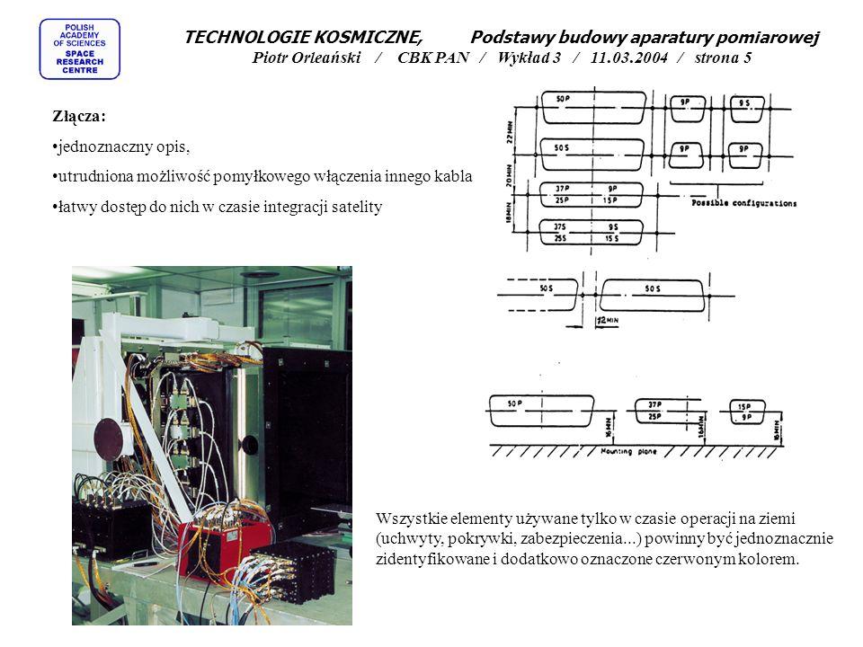 TECHNOLOGIE KOSMICZNE, Podstawy budowy aparatury pomiarowej Piotr Orleański / CBK PAN / Wykład 3 / 11.03.2004 / strona 5