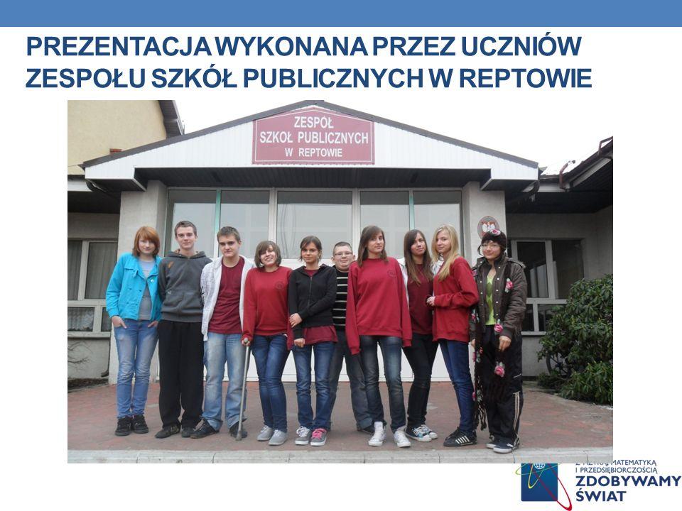 Prezentacja wykonana przez uczniów zespołu szkół publicznych w reptowie
