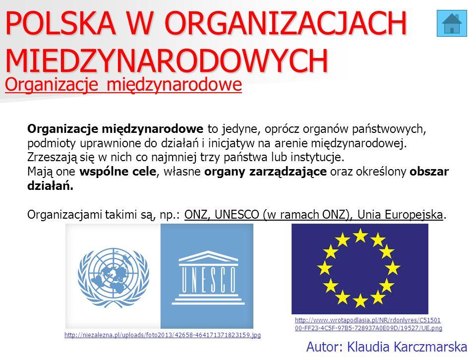 POLSKA W ORGANIZACJACH MIEDZYNARODOWYCH