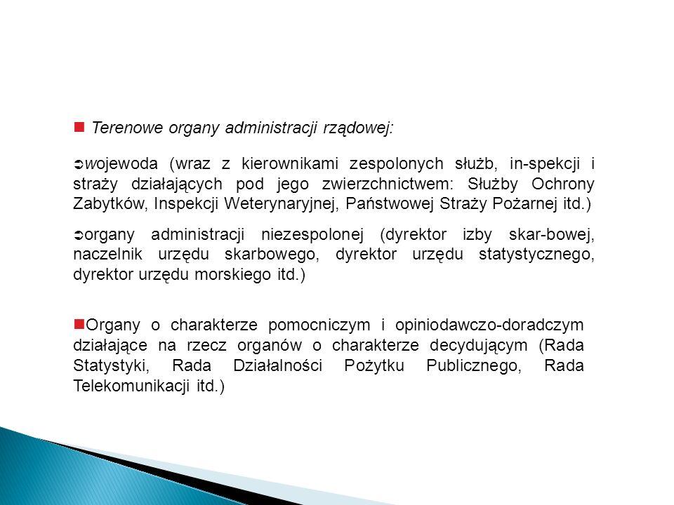 Terenowe organy administracji rządowej: