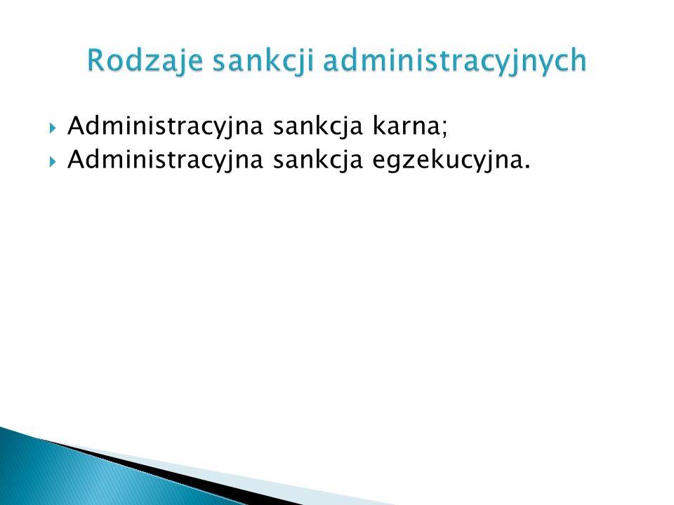 Rodzaje sankcji administracyjnych