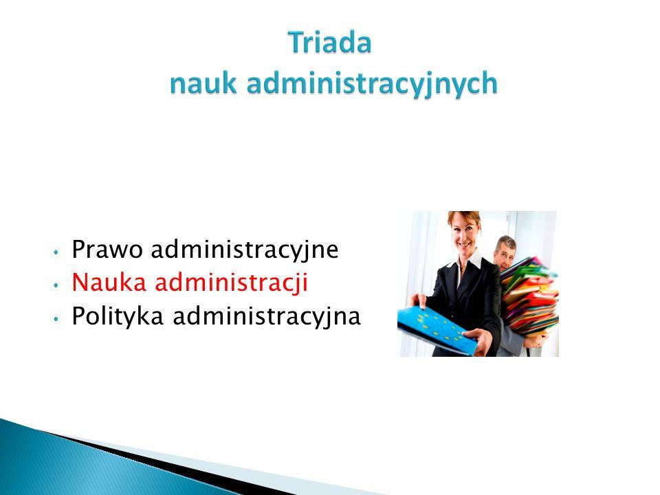 Triada nauk administracyjnych