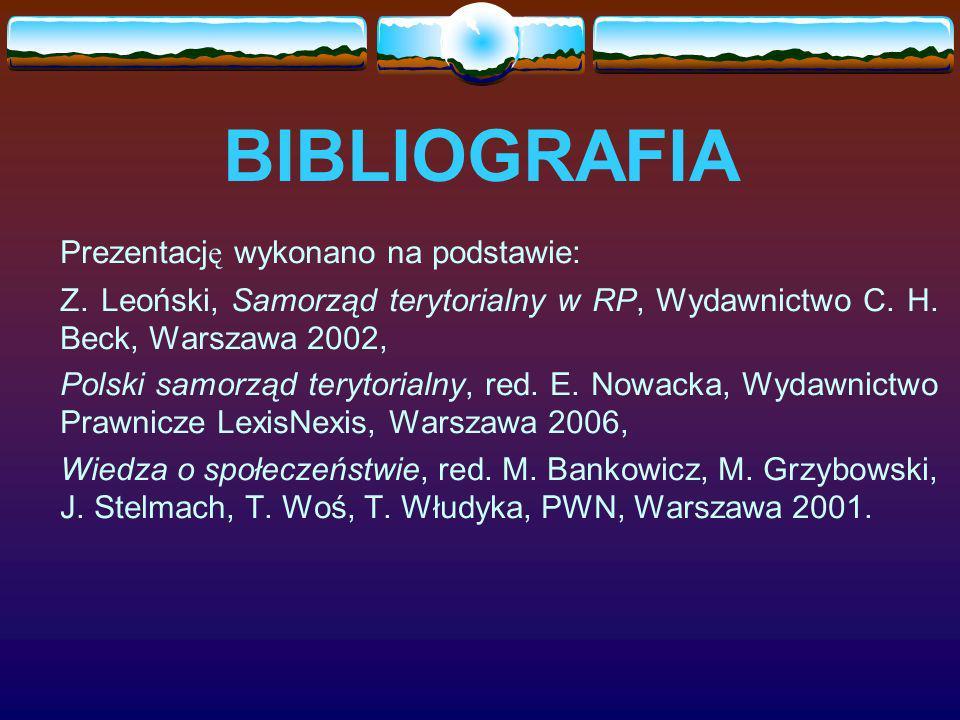 BIBLIOGRAFIA Prezentację wykonano na podstawie: