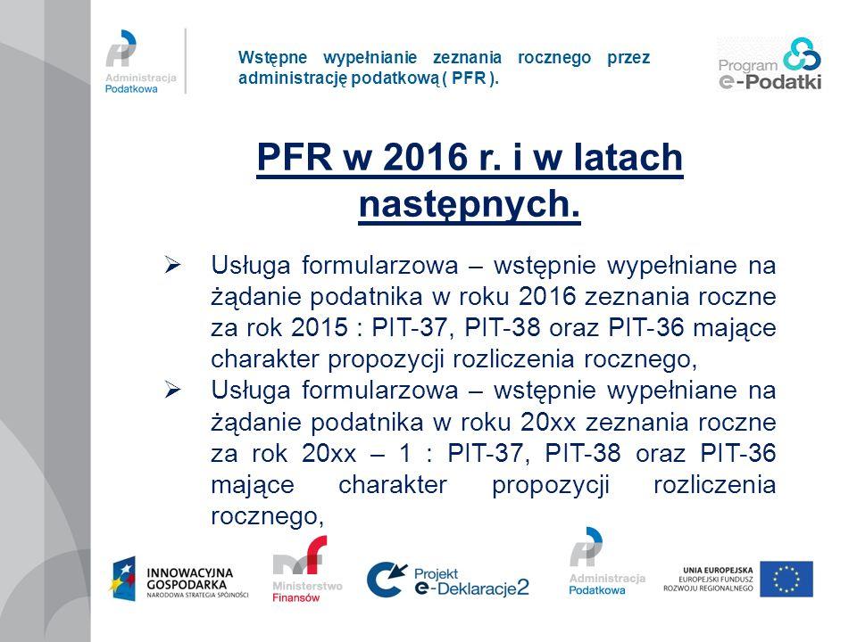 PFR w 2016 r. i w latach następnych.