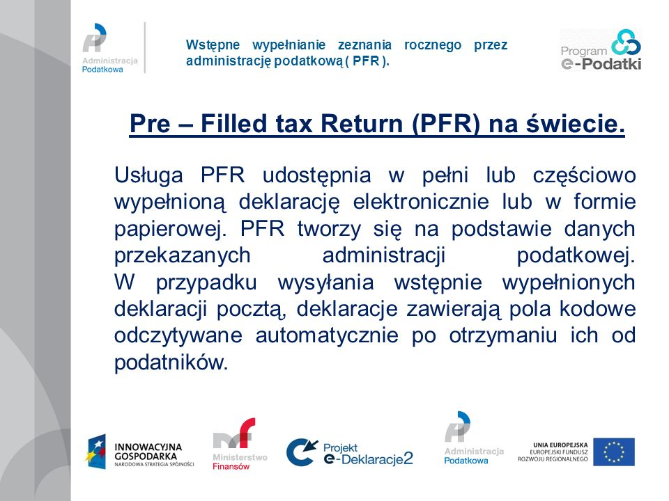 Pre – Filled tax Return (PFR) na świecie.