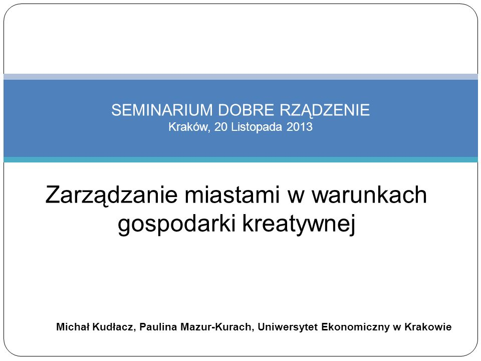 SEMINARIUM DOBRE RZĄDZENIE Kraków, 20 Listopada 2013
