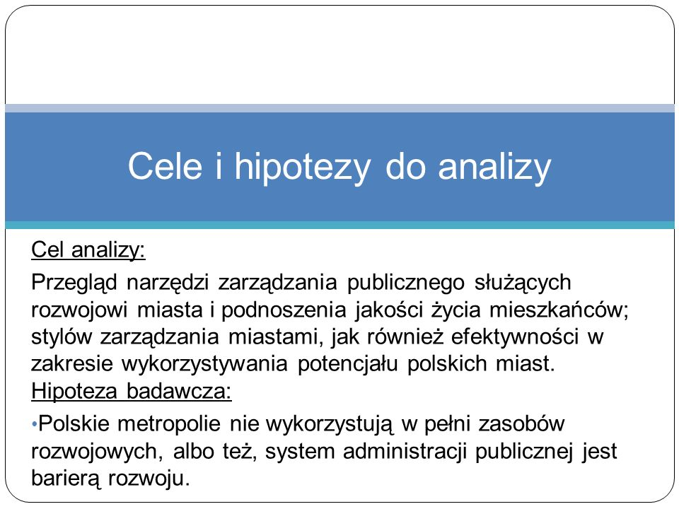 Cele i hipotezy do analizy