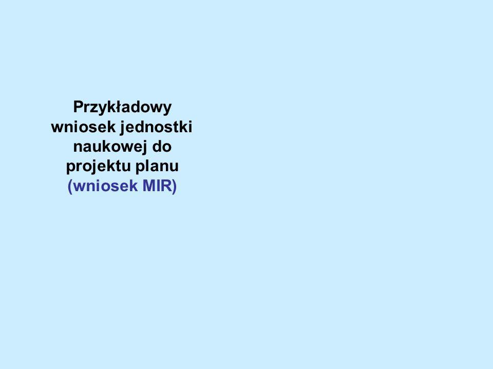 Przykładowy wniosek jednostki naukowej do projektu planu (wniosek MIR)