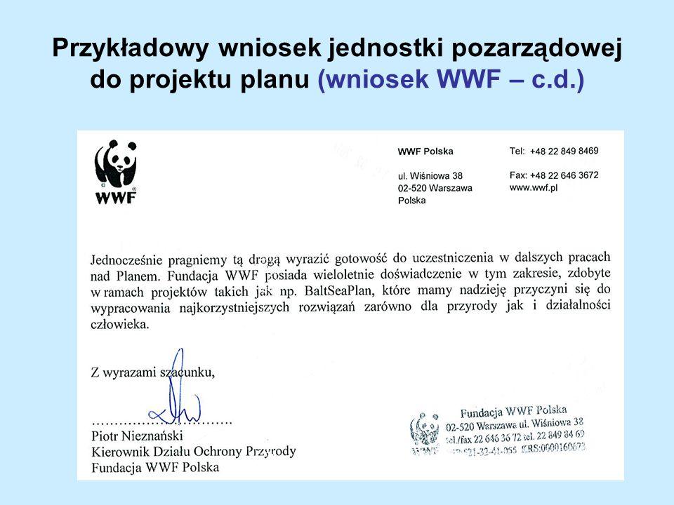 Przykładowy wniosek jednostki pozarządowej do projektu planu (wniosek WWF – c.d.)