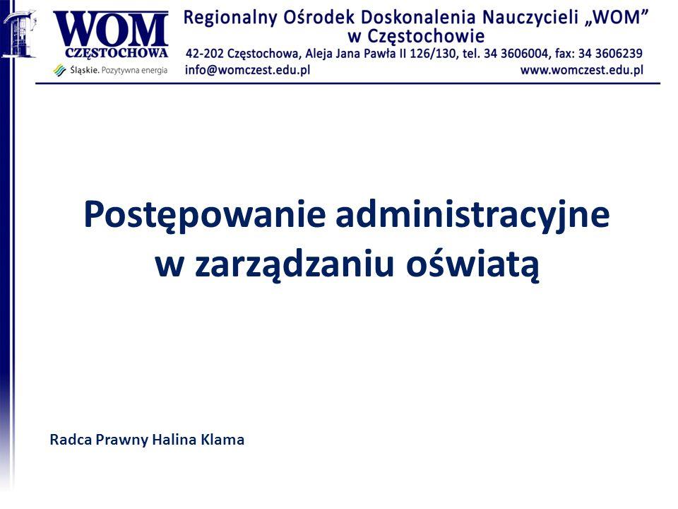 Postępowanie administracyjne w zarządzaniu oświatą