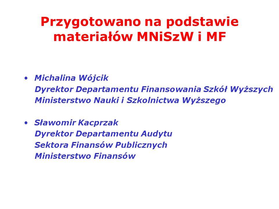 Przygotowano na podstawie materiałów MNiSzW i MF