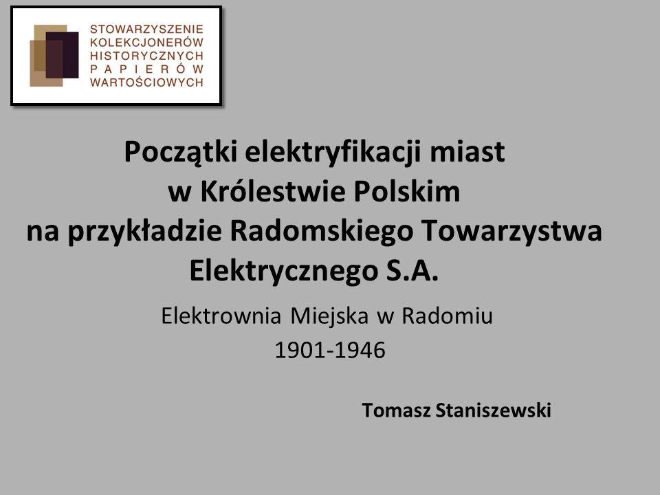 Elektrownia Miejska w Radomiu 1901-1946 Tomasz Staniszewski