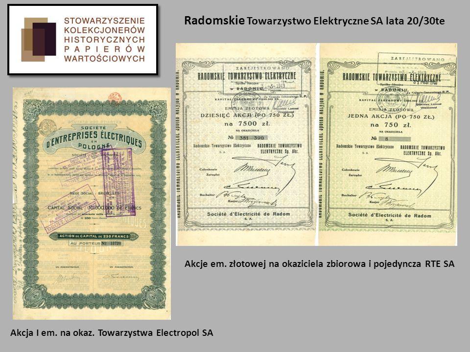 Akcje em. złotowej na okaziciela zbiorowa i pojedyncza RTE SA