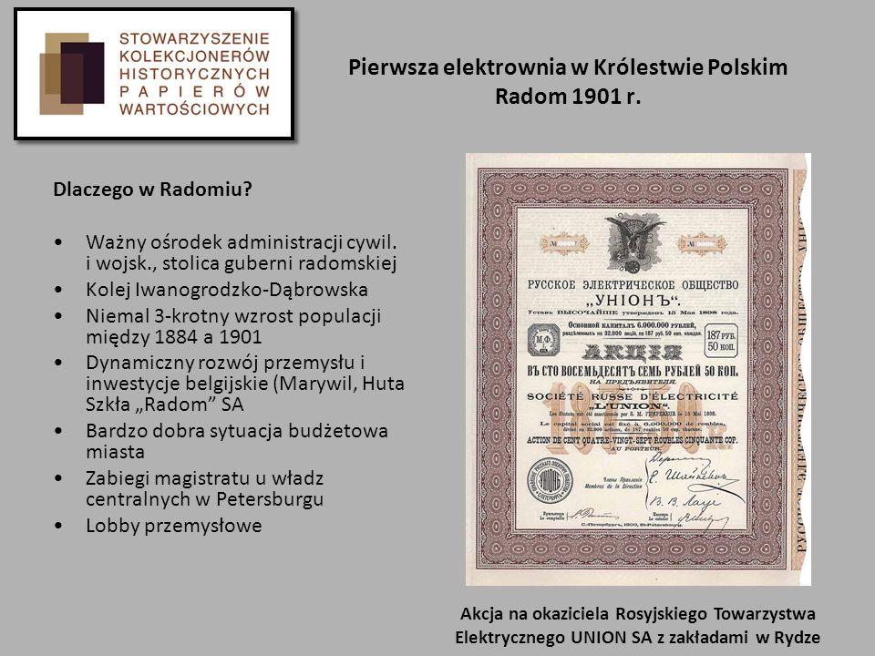 Pierwsza elektrownia w Królestwie Polskim Radom 1901 r.