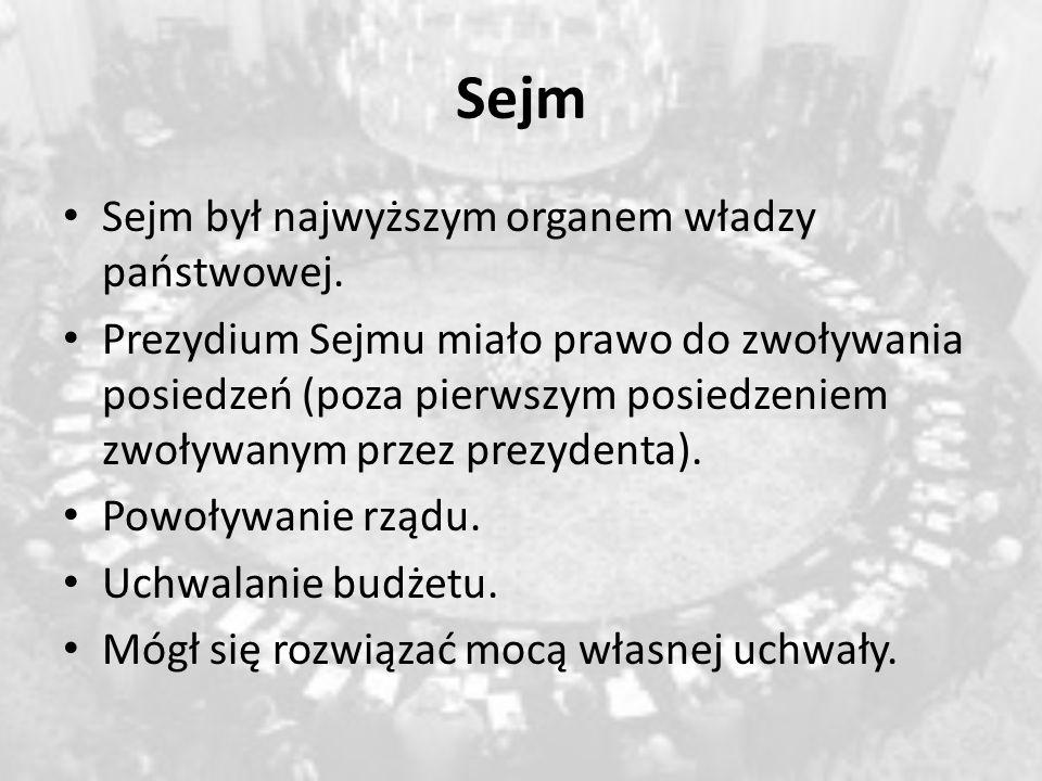 Sejm Sejm był najwyższym organem władzy państwowej.